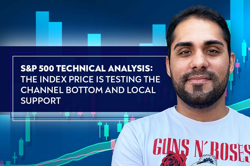 S&P 500 Technical Analysis: The index price is testing the channel bottom and local support