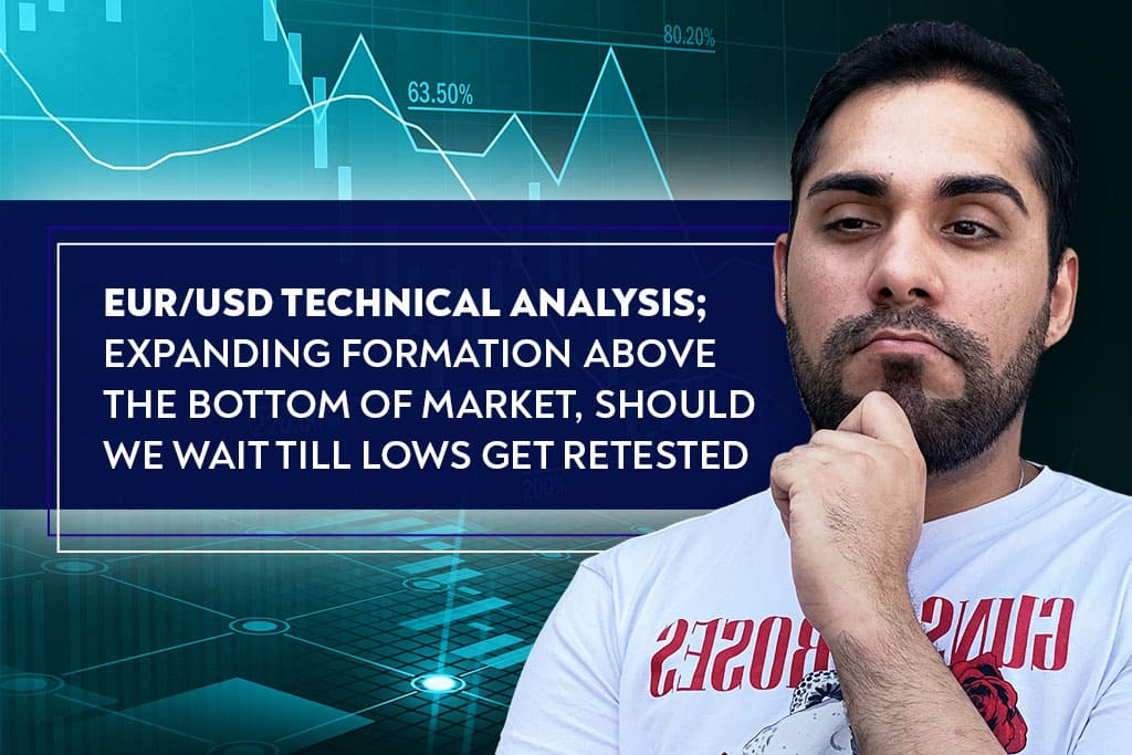 EUR/USD technical analysis; expanding formation above the bottom of market, should we wait till lows get retested