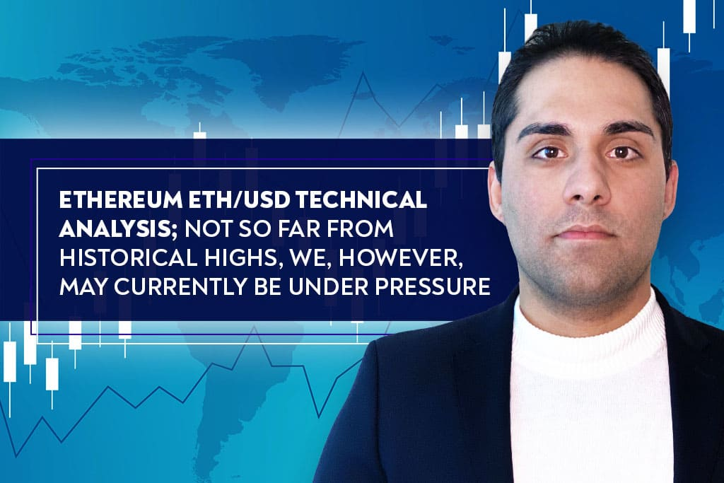 Ethereum ETH/USD Technical Analysis; Not so far from historical highs, we, however, may currently be under pressure
