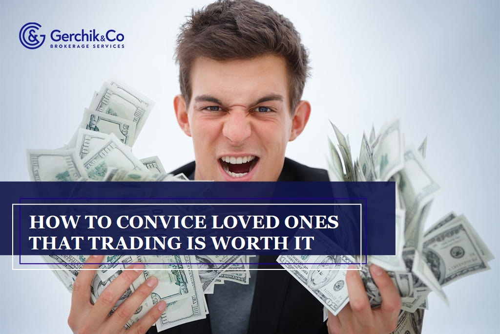 Psychology: how to convince loved ones that trading is worth it