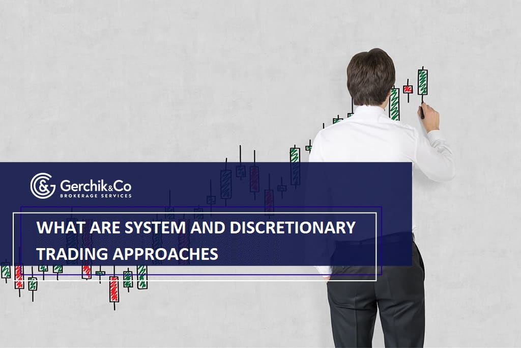 System and discretionary trading