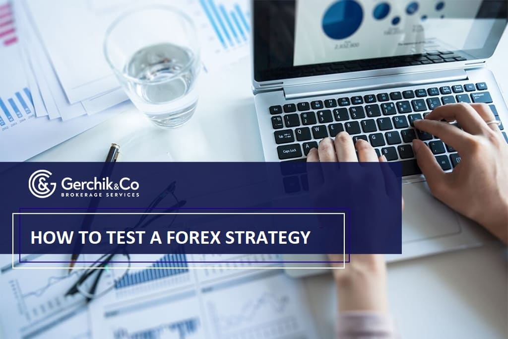 How to test a Forex strategy