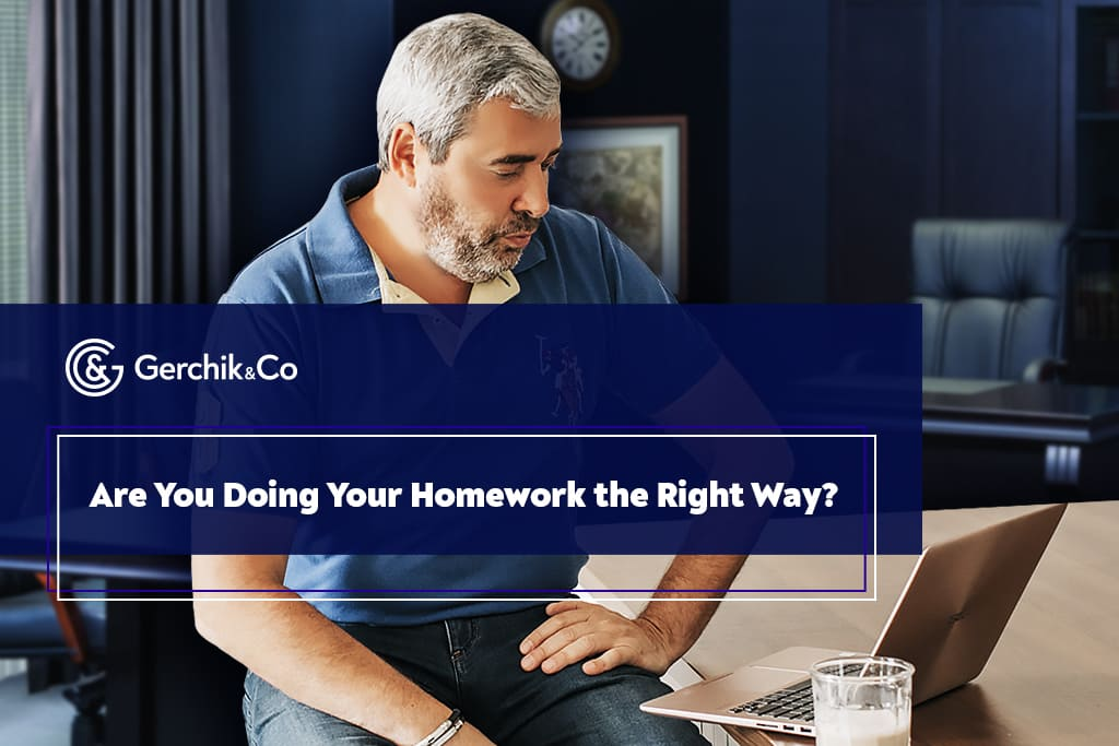 Are You Doing Your Homework the Right Way?