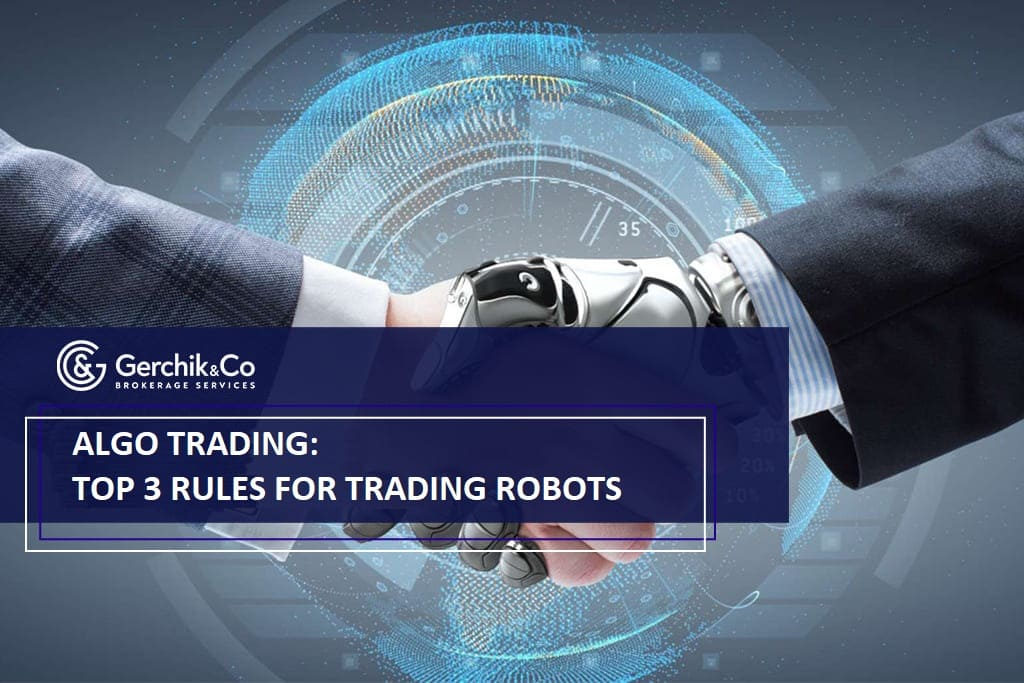 Algo trading: TOP 3 rules for selecting and trading robots