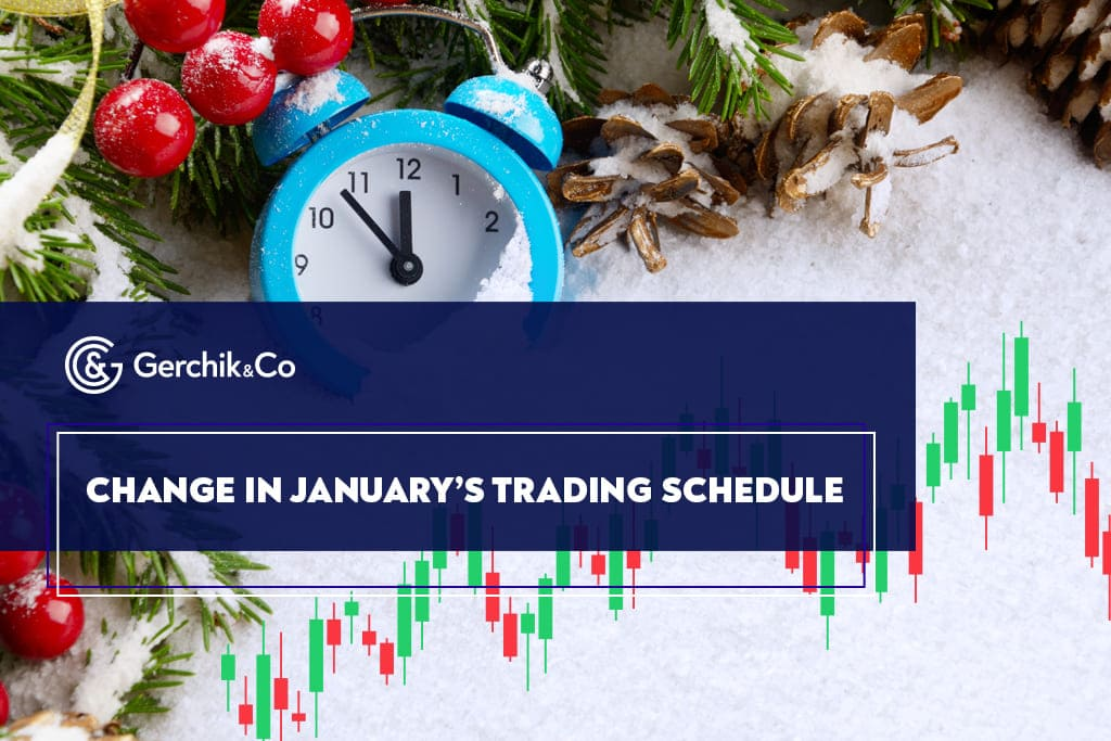 Change in January's Trading Schedule