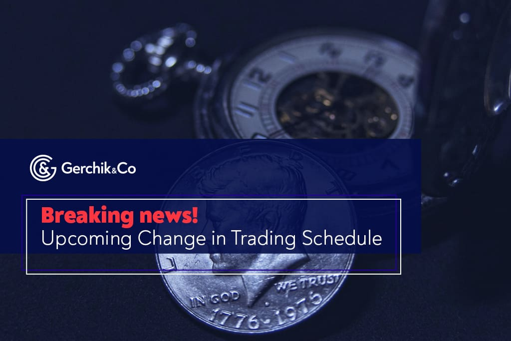 Trading Schedule to Be Changed on November 26 and 27