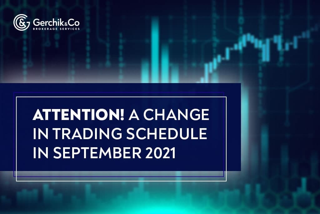 Attention! A change in trading schedule in September 2021