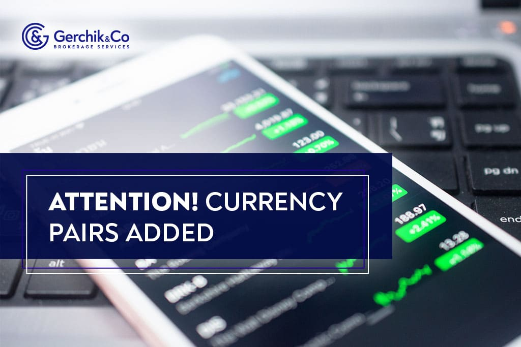 Gerchik & Co added 6 currency pairs