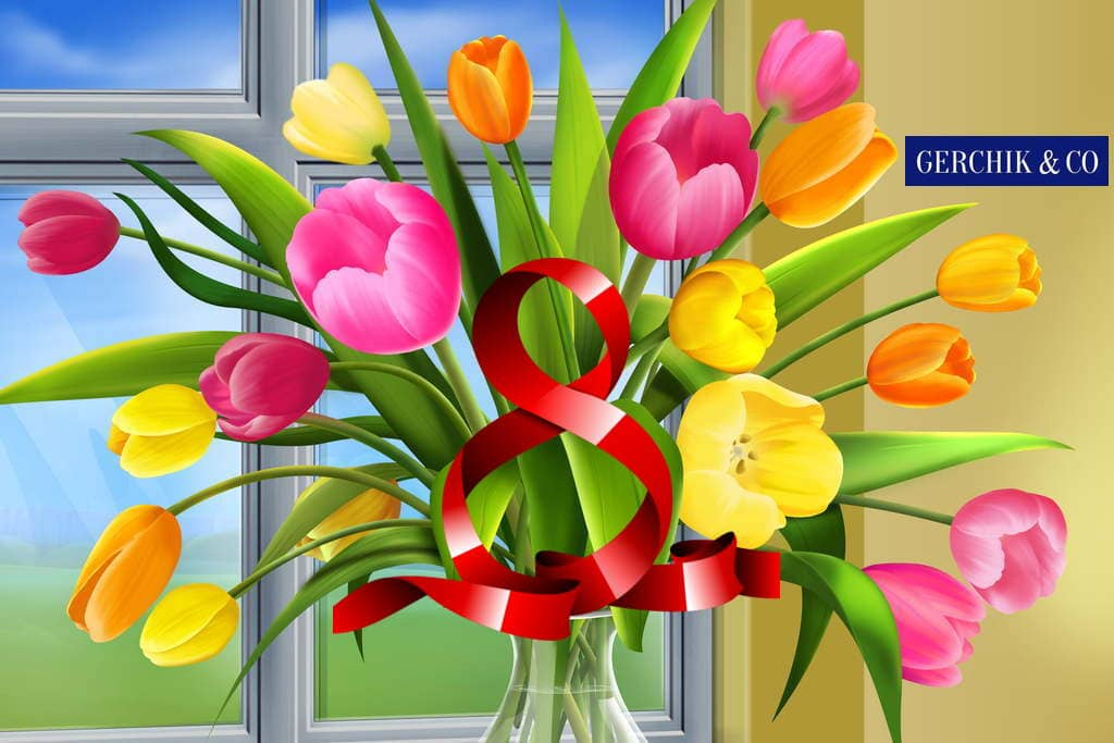 Happy Women's Day from Alex Gerchik and entire Gerchik & Co team