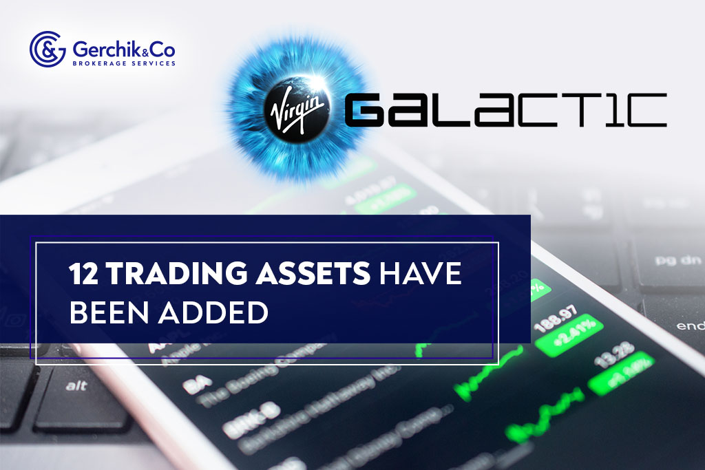 Attention! Gerchik & Co Added 12 New Trading Assets
