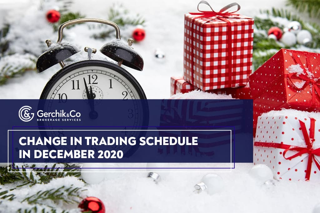 Attention! Upcoming Changes in Trading Schedule in December 2020